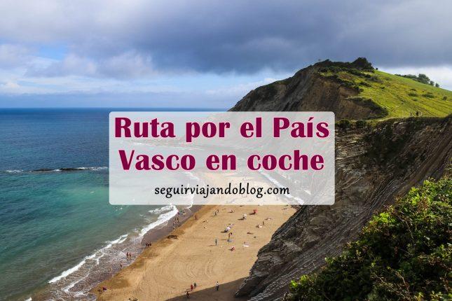 Ruta por el País Vasco en coche - Seguir Viajando