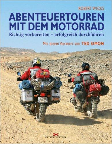Abenteueren mit dem Motorrad