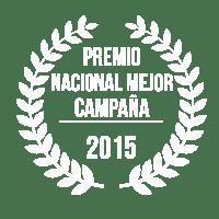 PREMIO NACIONAL - MEJOR CAMPAÑA - 2015
