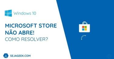 Microsoft Store não abre