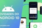 Novidades do Android 10