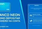 Como depositar na Conta Neon