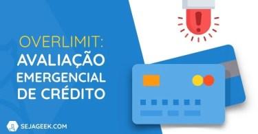 Como saber o Limite Emergencial de Crédito