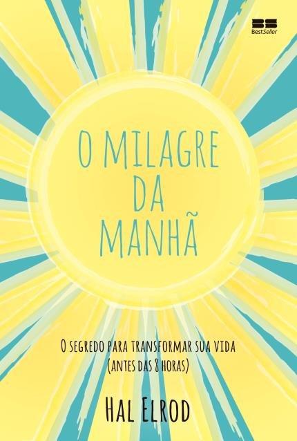 capa-livro Desafio O milagre da manhã pelos próximos 30 dias! Topa?