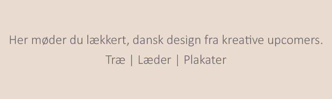 Dansk design - Upcomers - Sekant