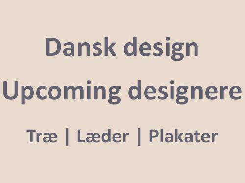 Dansk design - Sekant - Upcoming designere