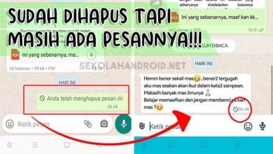 Photo of Cara Melihat Pesan Whatsapp Yang Dihapus Pacar atau Teman