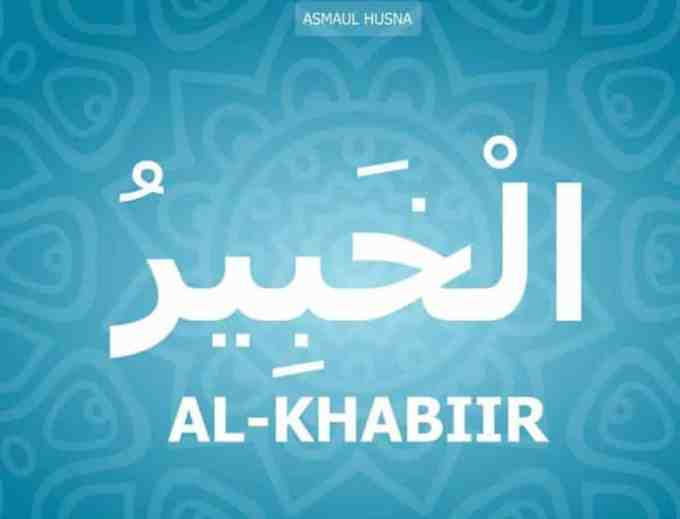 Al Khabiir Yang Maha Mengenal