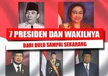 7 Presiden Dan Wakil Presiden Indonesia (Dari Dulu Sampai Sekarang) 4