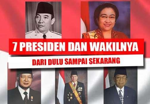 7 Presiden Dan Wakil Presiden Indonesia (Dari Dulu Sampai Sekarang) 1