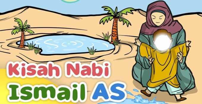 Kisah Nabi Ismail : Biografi, Kisah Pembangunan Kakbah dan Dakwah (Paling Lengkap) 16