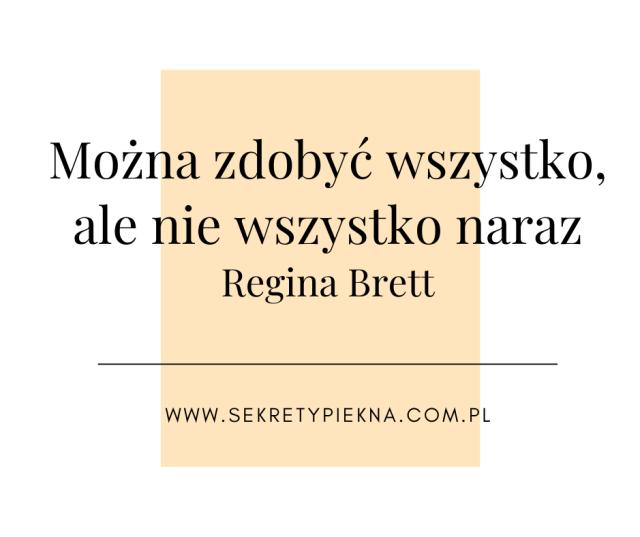 motywacja Regina Brett