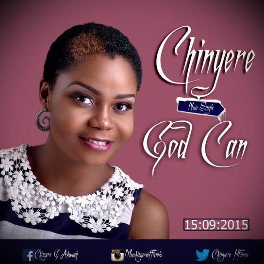Chinyere - God Can