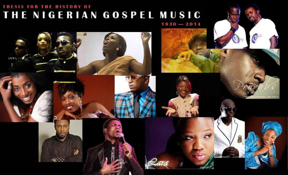 Thesis For The History Of Nigerian Gospel Music (1930 – 2014) | Written By @Alex_Amos