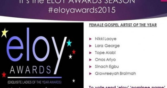 Nikki Laoye, Glowreeyah, Lara George, Onos, Sinach & Tope Alabi Nominated For 2015 ELOY Awards