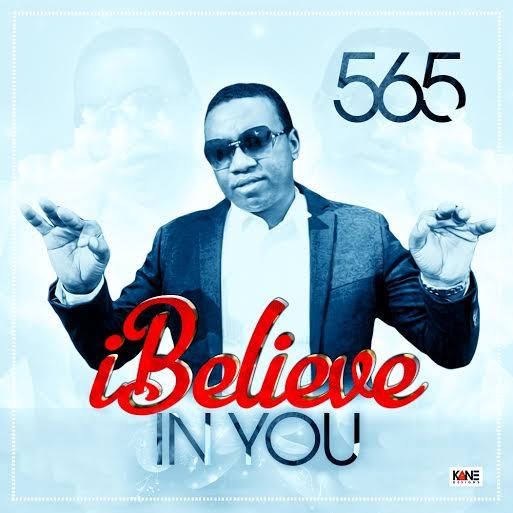 565, Believe