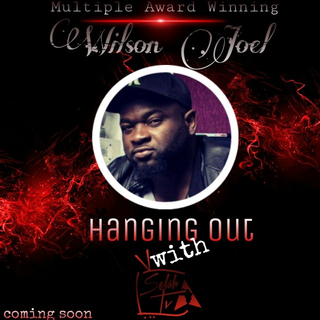 Wilson Joel, Hanging Out, SelahTV,