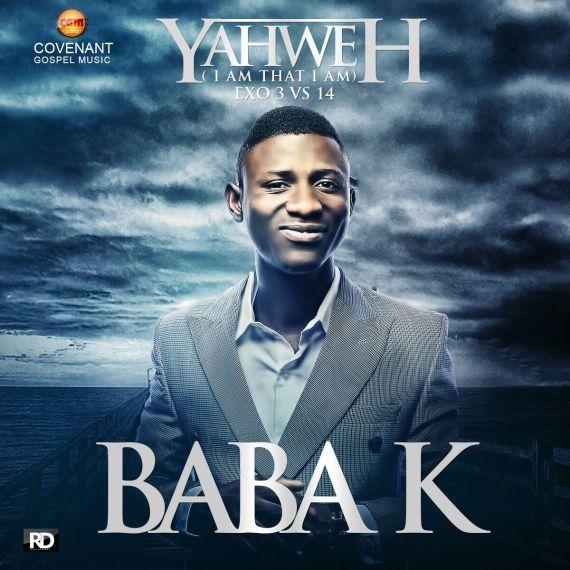 Yahweh, Baba K