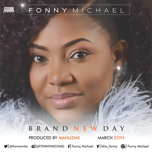 Fonny Michael, Brand New Day