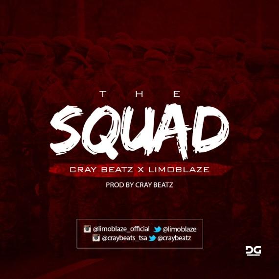 limoblaze, craybeatz, the squad