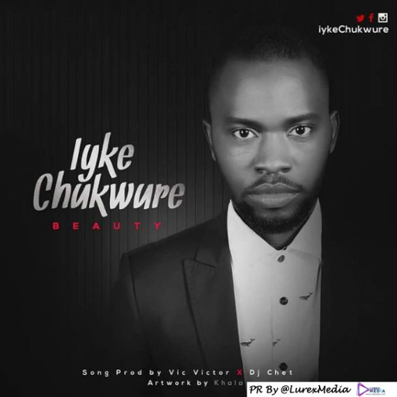 iyke chukwure, beauty