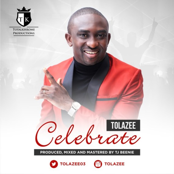 Tolazee, Celebrate