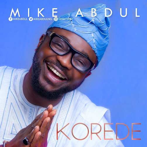 mike abdul - korede, album