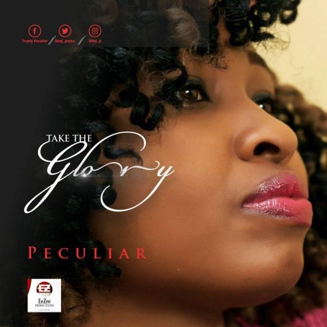 peculiar-take-the-glory