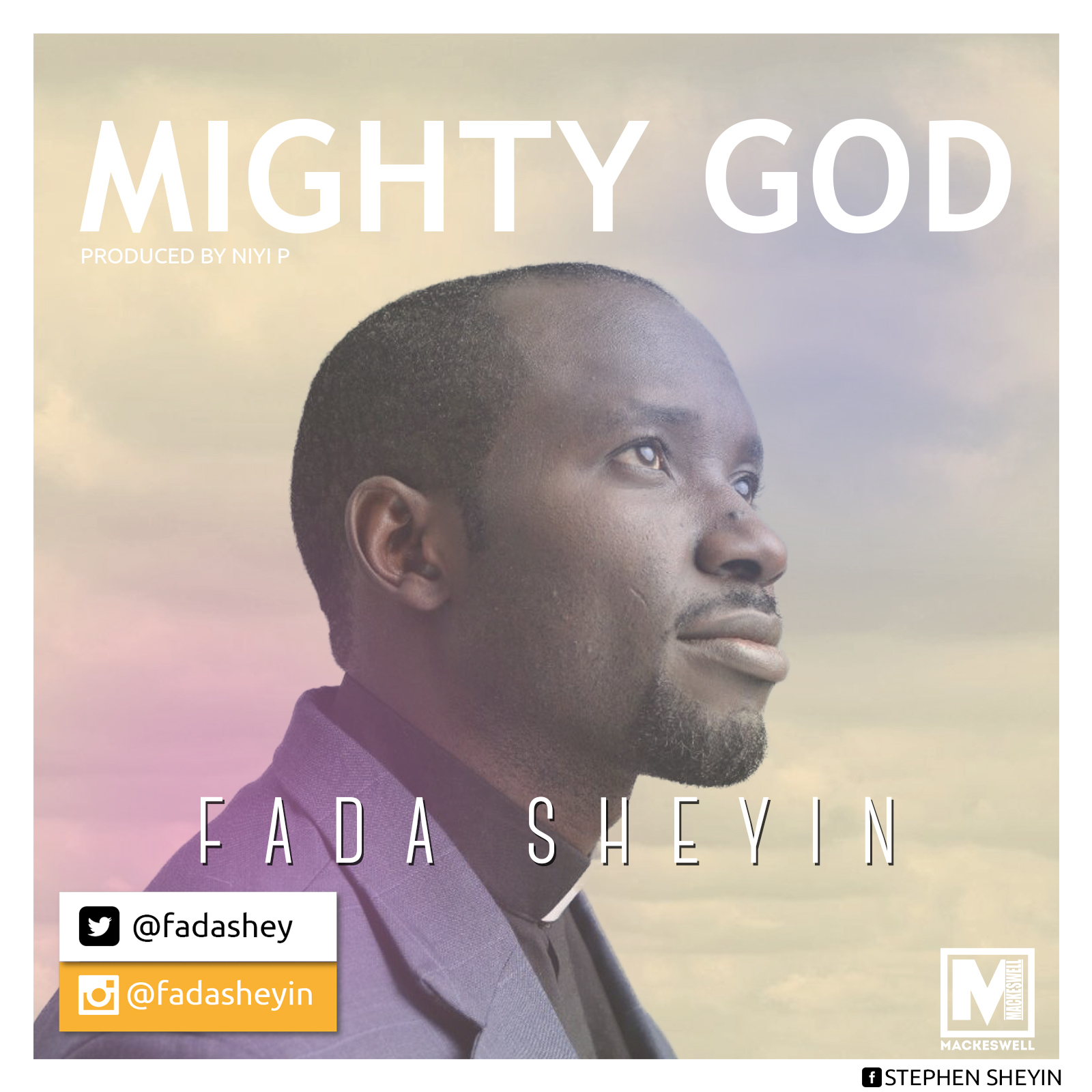 Fada Sheyin - Mighty God + Jolly [Free Download]