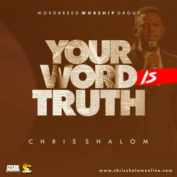 Chris Shalom - Your Word