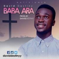 #SelahFresh:  David Destiny | Baba Ara [@daviddestiny]
