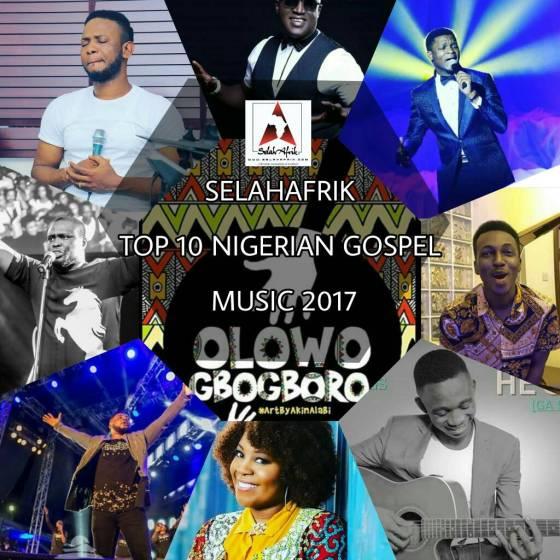 SelahAfrik Top 10 Nigerian Gospel Music 2017 | Download