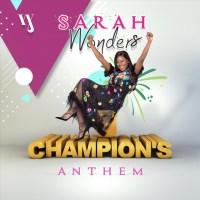 #SelahMusicVid: Sarah Wonders | Champion's Anthem [@Sarahwonders3]