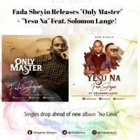 #SelahMusic: Fada Sheyin | Only Master + Yesu Na [Feat. Solomon Lange] | @fadashey