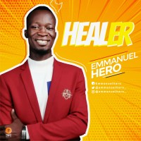 #SelahMusic: Emmanuel Hero | Healer [@emmanuelhero_]