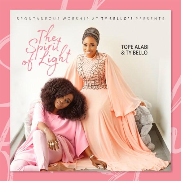 "Tope Alabi & TY Bello Release ""The Spirit Of Light"" Album   @tybellotweets"