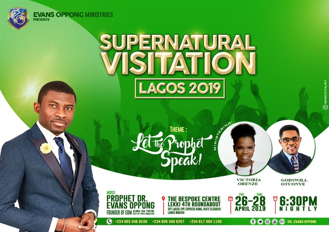 Victoria Orenze Joins Dr Evans Oppong At 'Supernatural Visitation' In Lagos! | Apr. 26th - 28th