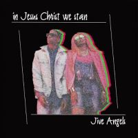 "Gospel Duo Jive Angels Drops ""In Jesus Christ We Stan"" EP 