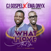 #SelahFresh: CJ Gospel | What I Love About You | Feat. Ema Onyx [@gospel_cj]