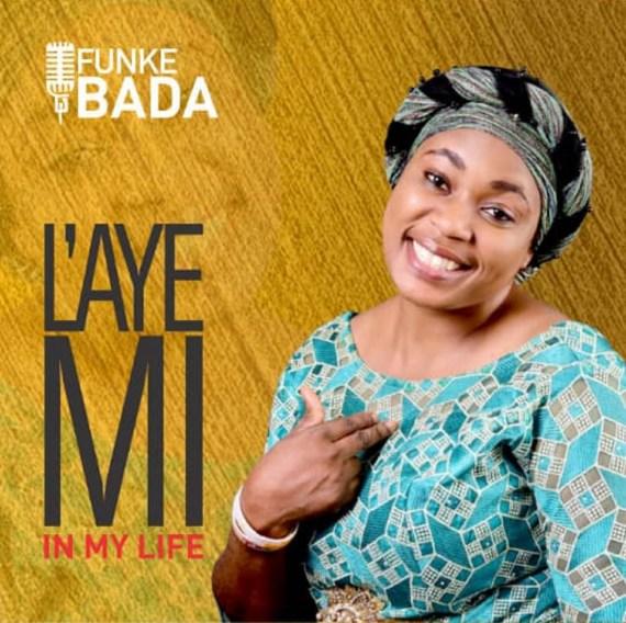 Funke Bada | Laye Mi