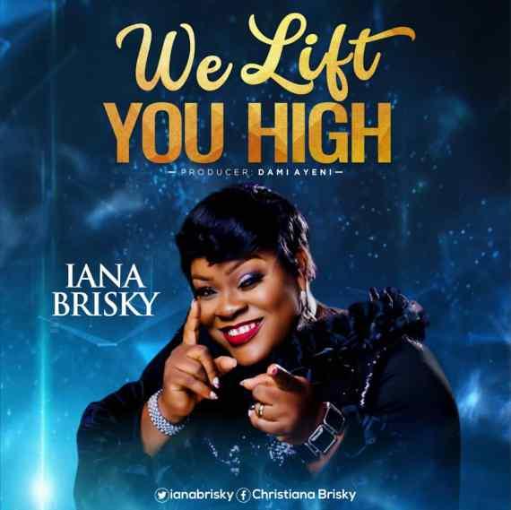 Iana Brisky | We Lift You High
