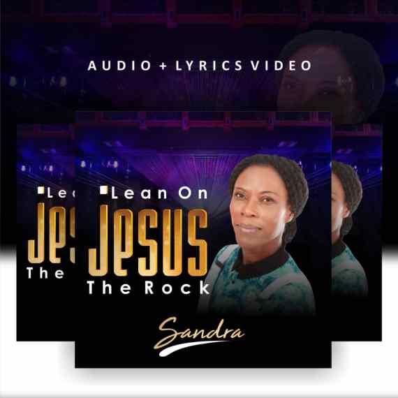 Sandra | Lean On Jesus The Rock