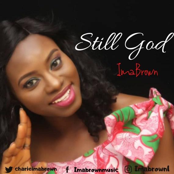 ImaBrown | Still God