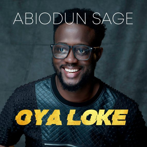 "Abiodun Sage Unveils Debut Album ""Oya Loke"""