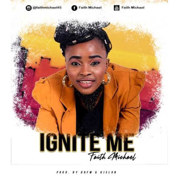 Faith Michael | Ignite Me