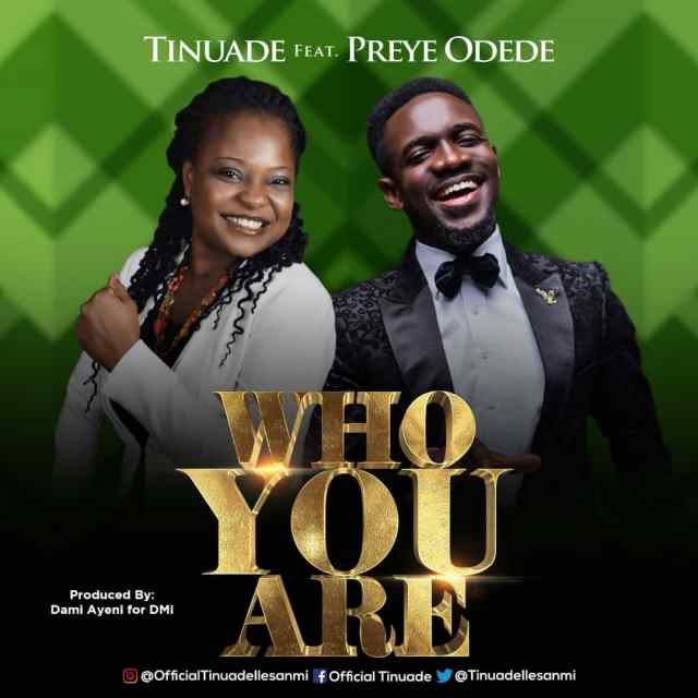 Tinuade | Who You Are | Feat. Preye Odede