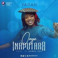 #SelahMusic: Yadah | Onye Inaputara [@yadahworld]