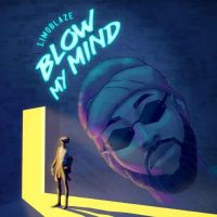 #SelahMusic: Limoblaze | Blow My Mind [@Limoblaze]