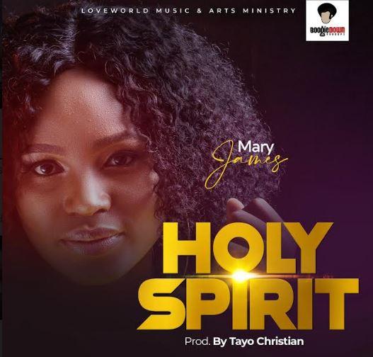 Gospel Artiste Mary James HOLY GHOST | Mp3 Free