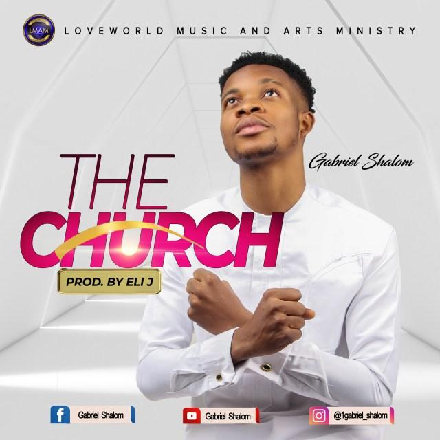 New Music By Gabriel Shalom THE CHURCH